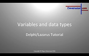New tutorial: Lazarus Tutorial #3 - Variables and data types (theory)